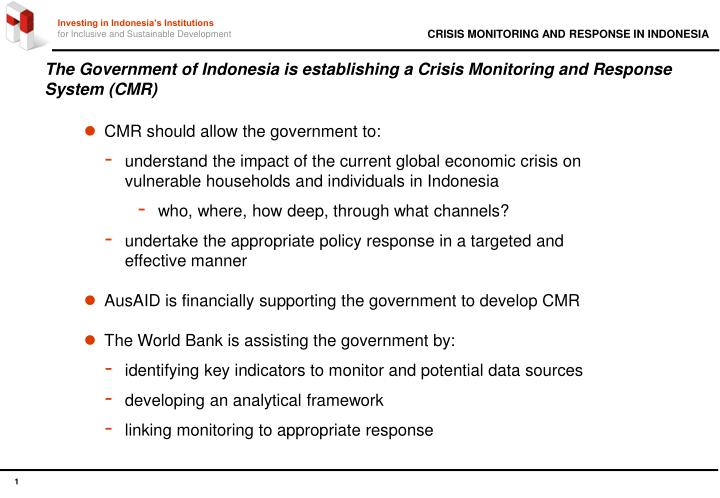 The government of indonesia is establishing a crisis monitoring and response system cmr