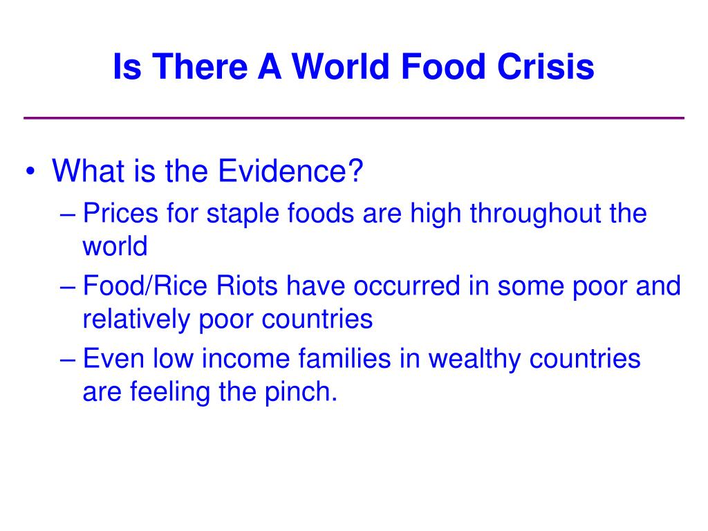 Is There A World Food Crisis