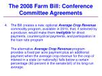 the 2008 farm bill conference committee agreements30