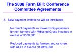 the 2008 farm bill conference committee agreements31