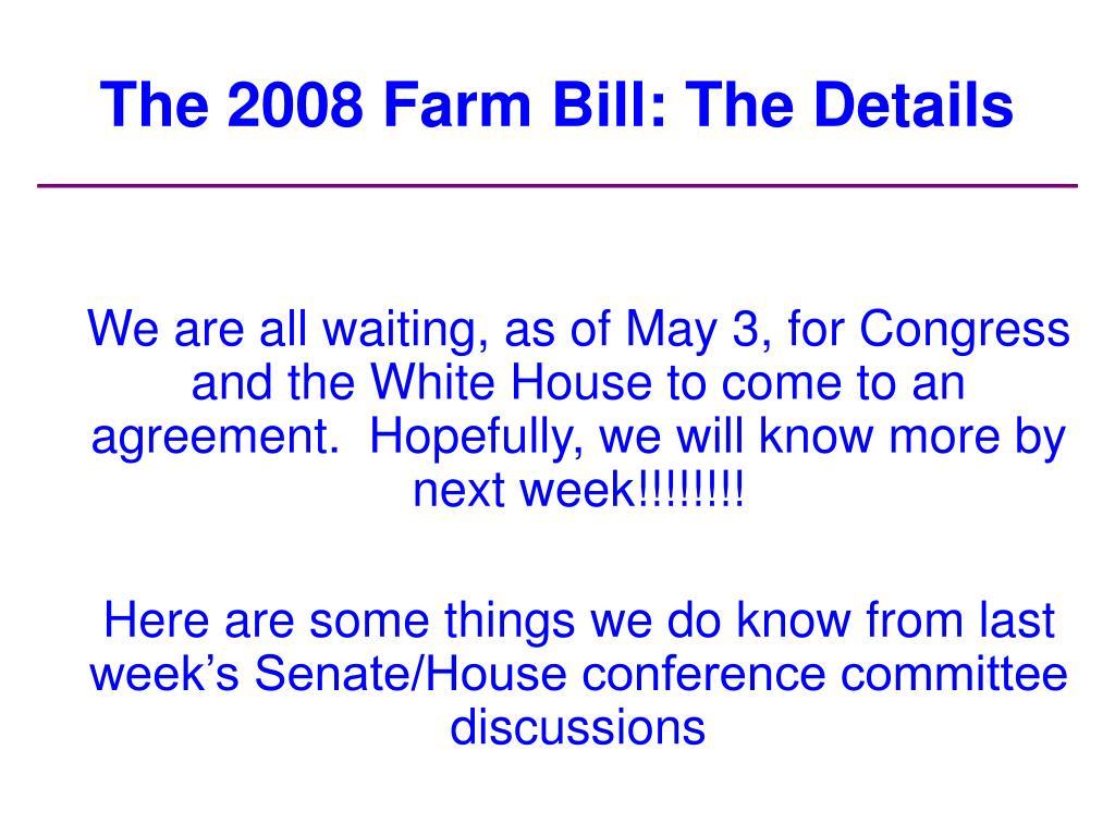 The 2008 Farm Bill: The Details
