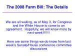 the 2008 farm bill the details