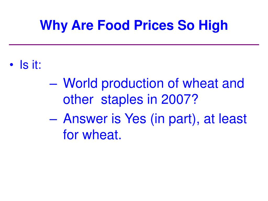 Why Are Food Prices So High