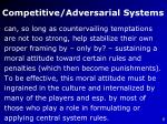 competitive adversarial systems7