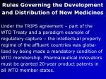 rules governing the development and distribution of new medicines