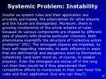 systemic problem instability