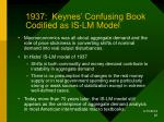 1937 keynes confusing book codified as is lm model