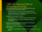 1953 78 demand side of model was enriched