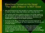 blanchard turned on his head the state of macro is not good