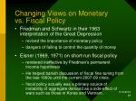 changing views on monetary vs fiscal policy