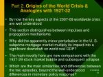 part 2 origins of the world crisis analogies with 1927 32