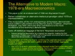 the alternative to modern macro 1978 era macroeconomics