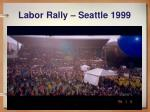 labor rally seattle 1999