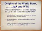 origins of the world bank imf and wto