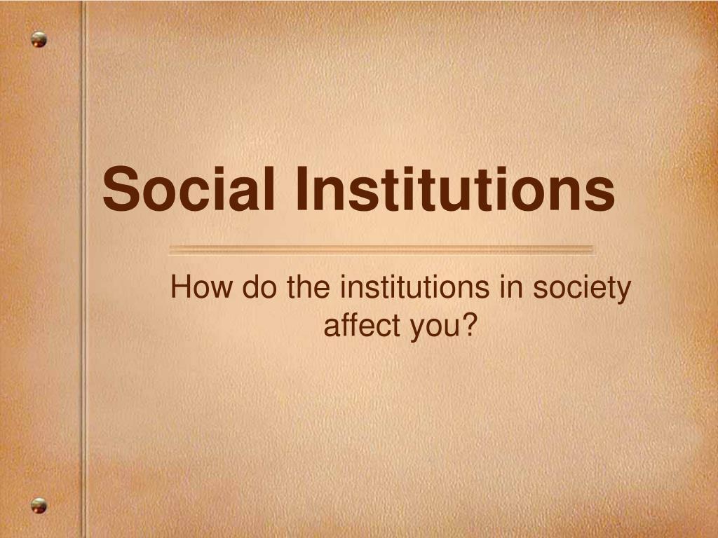 social institutions l.