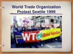 world trade organization protest seattle 1999