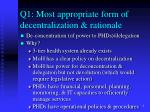 q1 most appropriate form of decentralization rationale