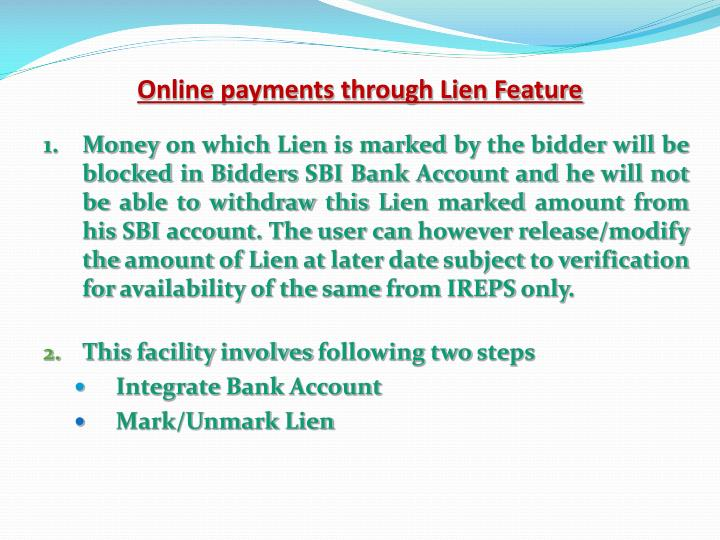 Online payments through Lien Feature