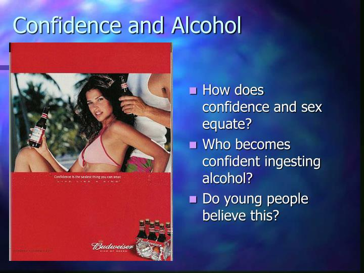Confidence and alcohol