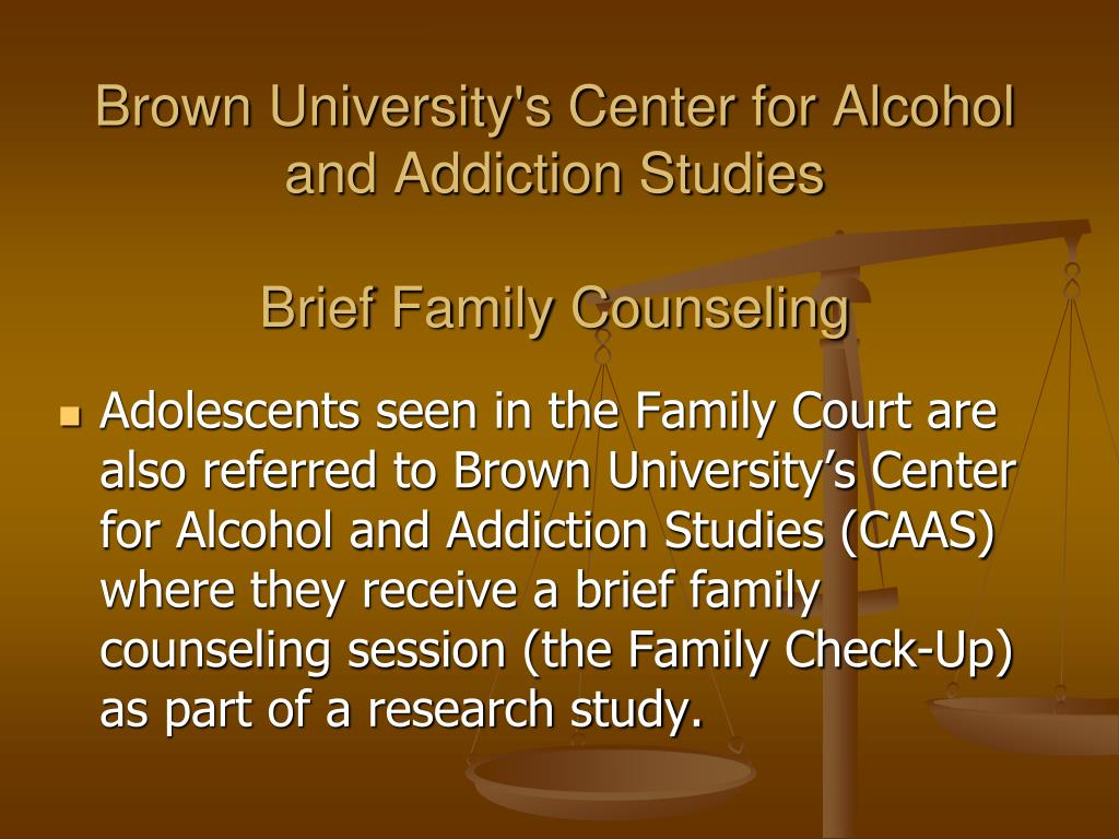 Brown University's Center for Alcohol and Addiction Studies