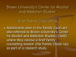 brown university s center for alcohol and addiction studies brief family counseling