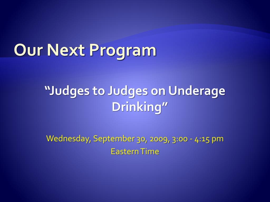 Our Next Program