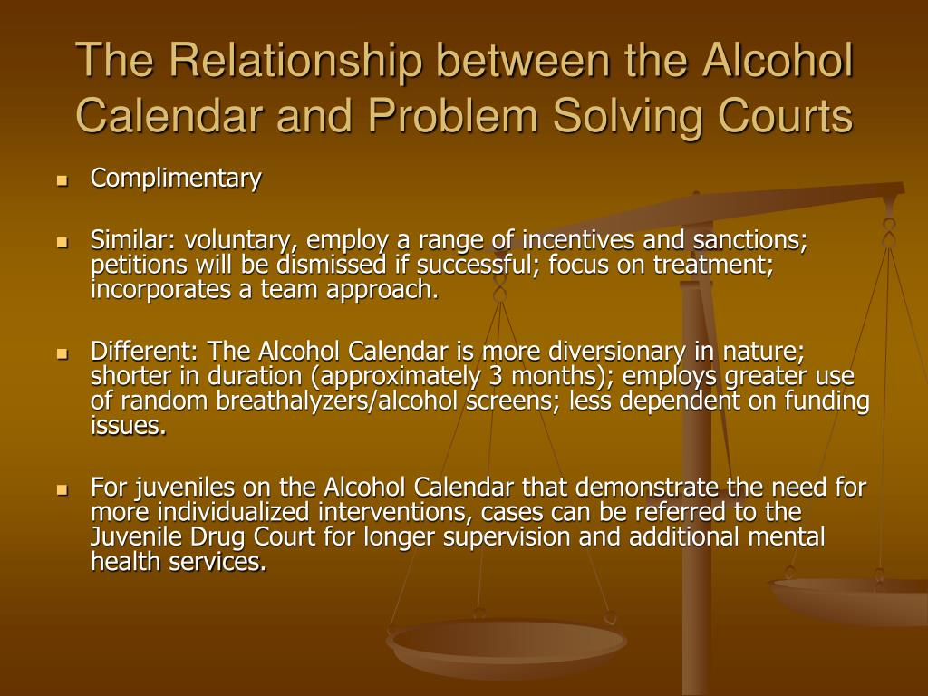 The Relationship between the Alcohol Calendar and Problem Solving Courts