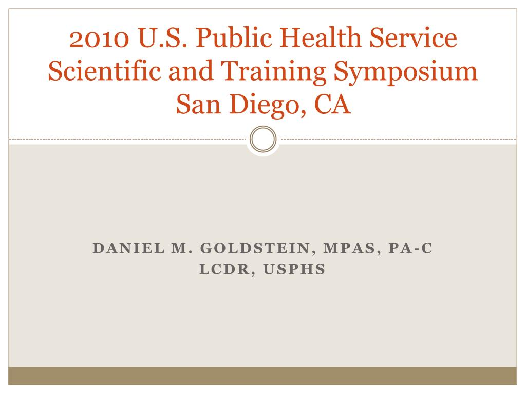 2010 u s public health service scientific and training symposium san diego ca l.