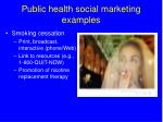 public health social marketing examples