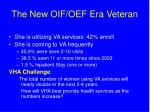 the new oif oef era veteran