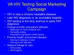 va hiv testing social marketing campaign