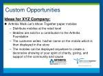 custom opportunities