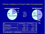 clinical limitations of current code characterization