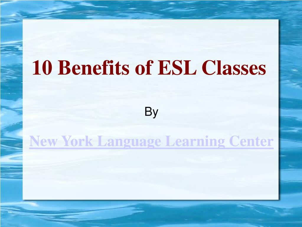 10 benefits of esl classes l.