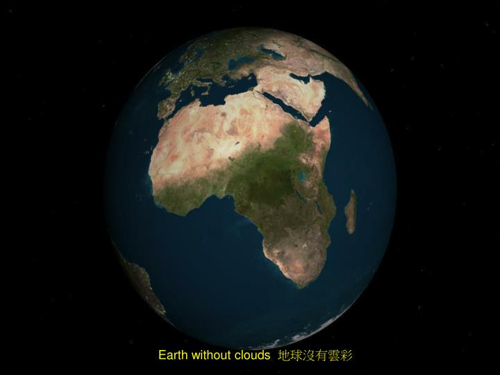 Earth without clouds