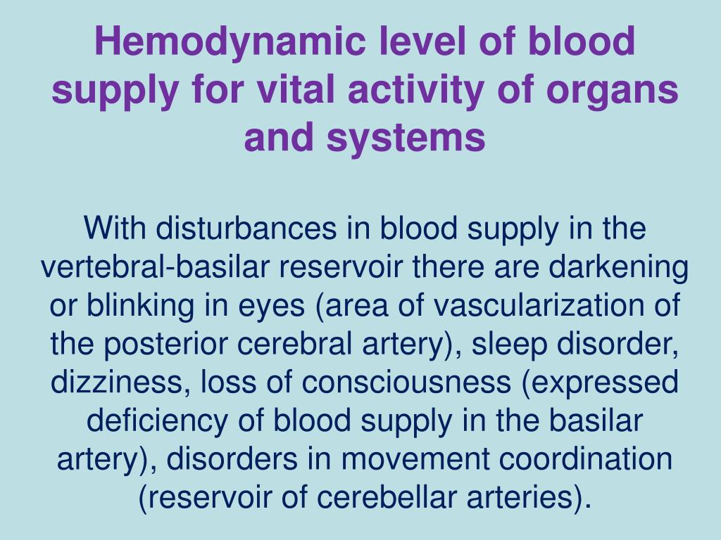 Hemodynamic level of blood supply for vital activity of organs and systems