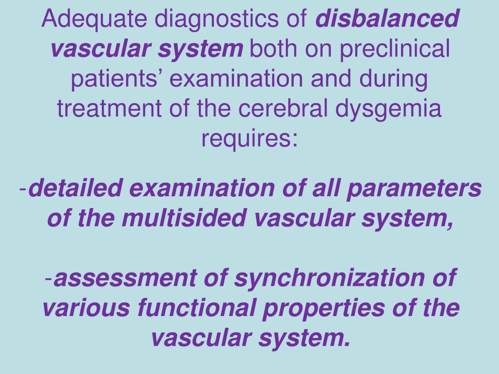 Adequate diagnostics of