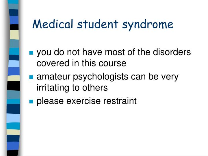 Medical student syndrome