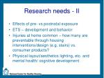 research needs ii