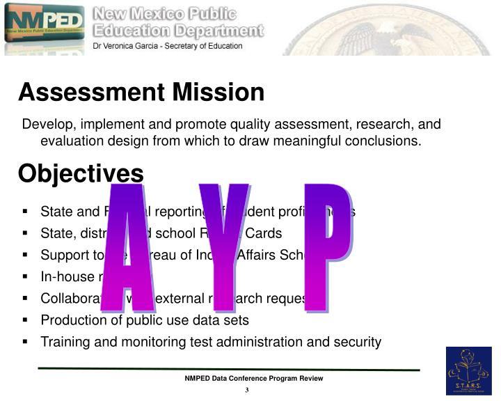 Assessment mission