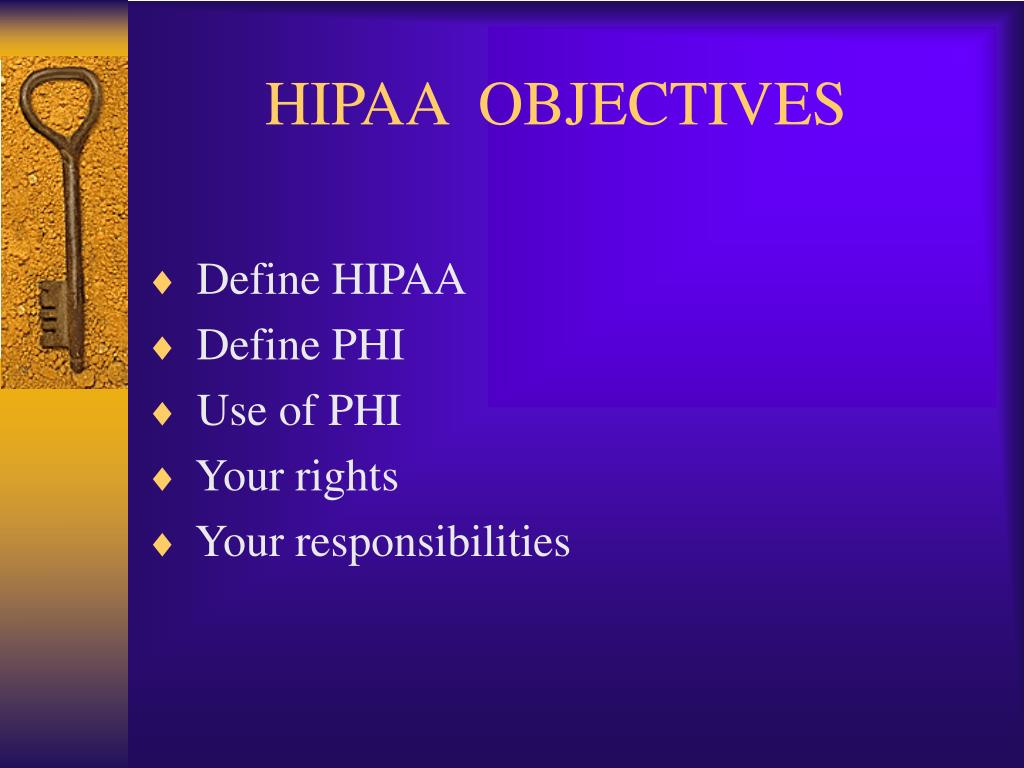 hipaa objectives l.