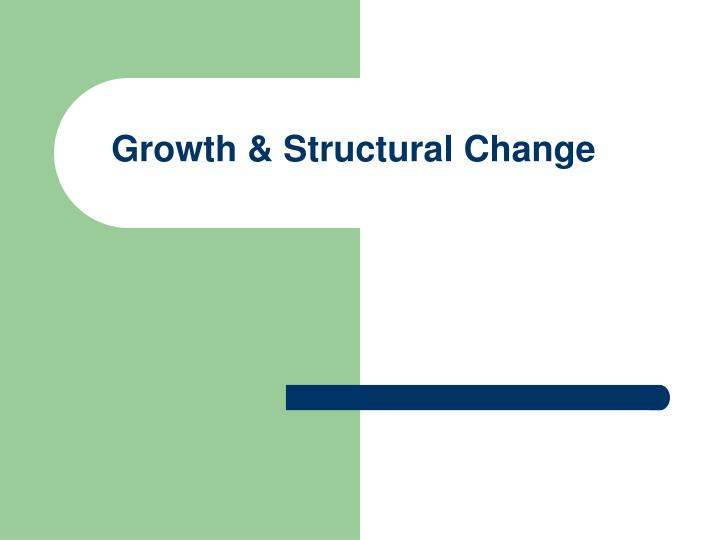 growth structural change n.