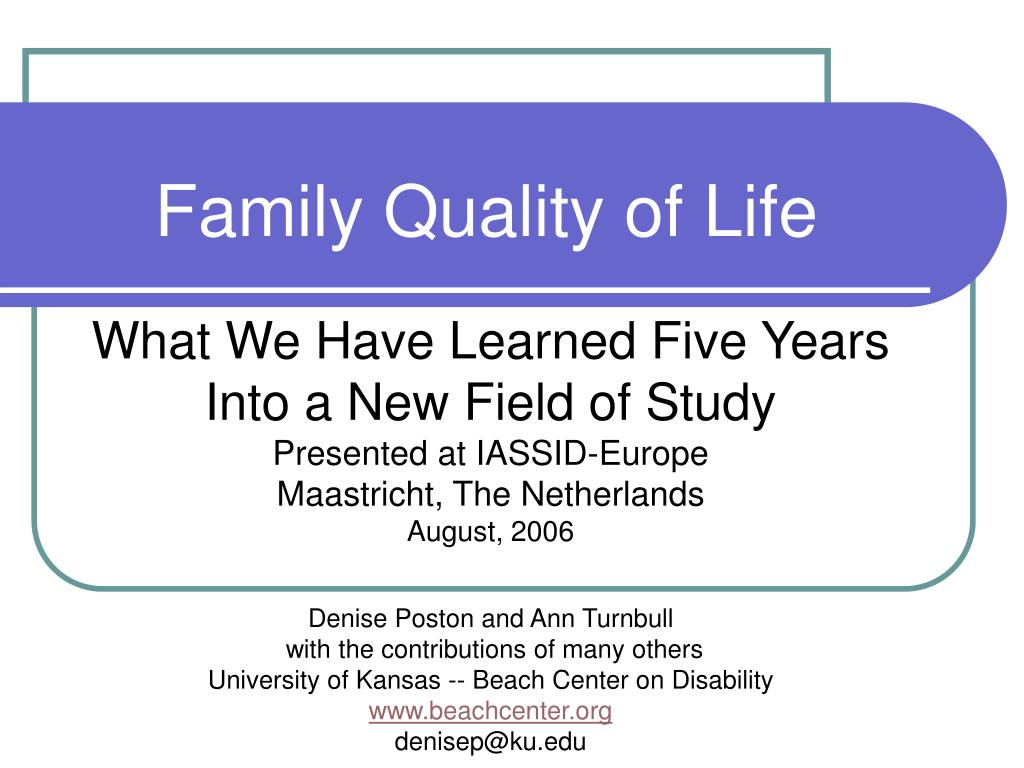 family quality of life l.
