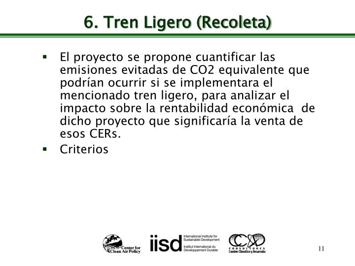 6. Tren Ligero (Recoleta)