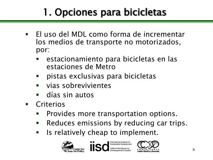 1. Opciones para bicicletas