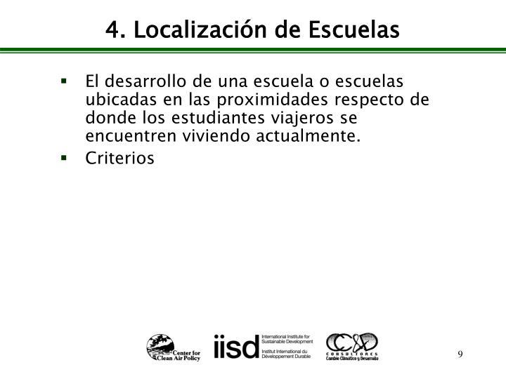 4. Localización de Escuelas