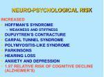 neuro psychological risk