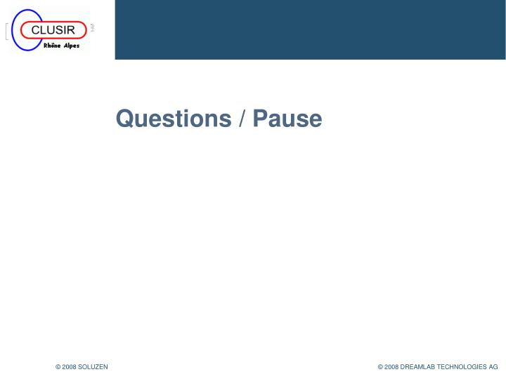 Questions / Pause