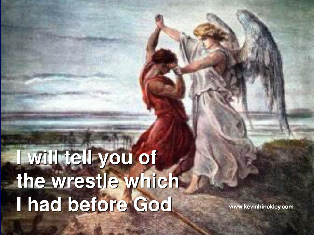 i will tell you of the wrestle which i had before god l.