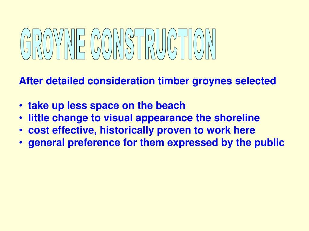 GROYNE CONSTRUCTION